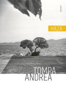 Tompa Andrea - Haza