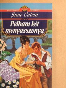 June Calvin - Pelham két menyasszonya [antikvár]