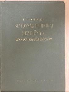 Benedek Frigyes - Építőipari biztonságtechnikai kézikönyv [antikvár]