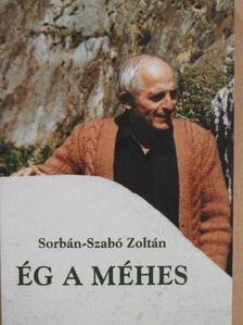 Sorbán-Szabó Zoltán - Ég a méhes [antikvár]