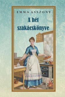 EMMA ASSZONY - A hét szakácskönyve