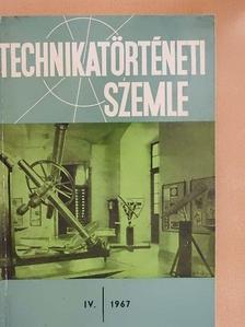 Asztalos Péter - Technikatörténeti Szemle 1967/IV. [antikvár]