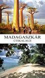 Randrianasolo Lalarison Richard, Randrianasolo Daniella - Madagaszkár útikalauz
