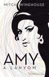 Mitch Winehouse - Amy a lányom [eKönyv: epub, mobi]