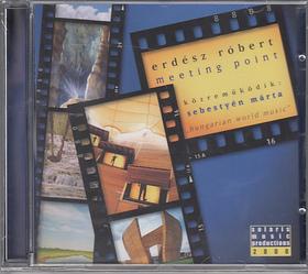 ERDÉSZ RÓBERT - MEETING POINT CD