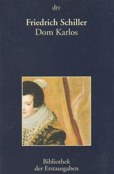 Friedrich Schiller - Dom Karlos [antikvár]