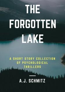 Schmitz A.J. - The Forgotten Lake [eKönyv: epub, mobi]