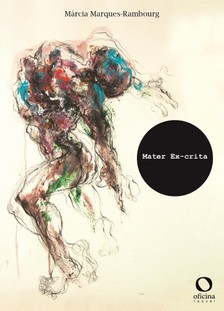 Marques-Rambourg Marcia - Mater Ex-crita [eKönyv: epub, mobi]