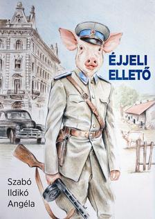 Szabó Ildikó Angéla - Éjjeli ellető - ÜKH 2019