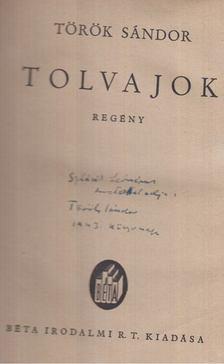 Török Sándor - Tolvajok (Dedikált) [antikvár]