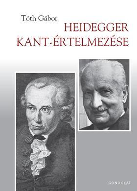 Tóth Gábor - Heidegger Kant-értelmezése