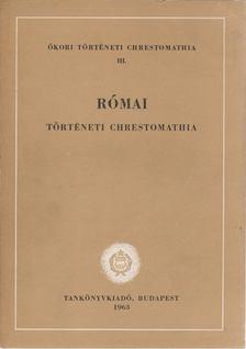 Borzsák István - Római történeti chrestomathia [antikvár]