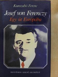 Kunszabó Ferenc - Josef von Ferenczy [antikvár]