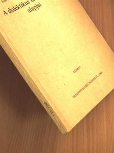 Erdei Mihályné - A dialektikus materializmus alapjai [antikvár]