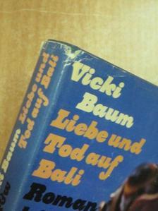 Vicki Baum - Liebe und Tod auf Bali [antikvár]