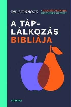 Dale Pinnock - A táplálkozás bibliája [eKönyv: epub, mobi]