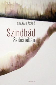 Csabai László - Szindbád Szibériában [eKönyv: epub, mobi]