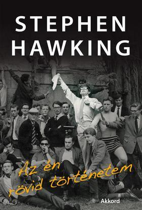 Stephen W. Hawking - Az én rövid történetem