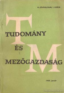 Horváth Lajos - Tudomány és mezőgazdaság VI. évf. 1. szám [antikvár]
