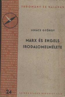 Lukács György - Marx és Engels irodalomelmélete [antikvár]