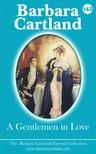 Barbara Cartland - A Gentlemen In Love [eKönyv: epub, mobi]