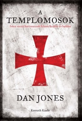 DAN JONES - A templomosok [eKönyv: epub, mobi]