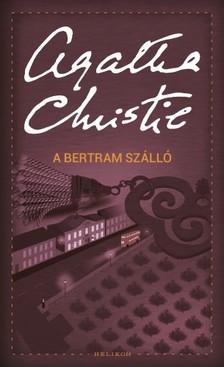 Agatha Christie - A Bertram-szálló [eKönyv: epub, mobi]
