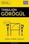 Tanuljon Görögül - Gyorsan / Egyszerűen / Hatékonyan [eKönyv: epub, mobi]