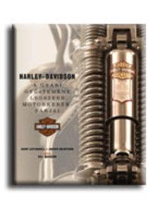 LEFFINGWELL, RANDY-HOLMSTROM, - HARLEY DAVIDSON - A GYÁRI GYŰJTEMÉNY LEGSZEBB MOTORKERÉKPÁRJAI