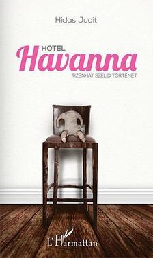 Hidas Judit - Hotel Havanna [antikvár]