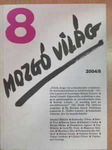 Almási Miklós - Mozgó Világ 2004. augusztus [antikvár]