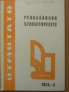 Bagics Sándor - Útmutató 1973-2 [antikvár]