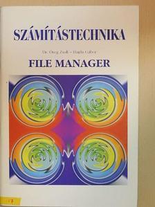 Dr. Öreg Zsolt - File Manager [antikvár]