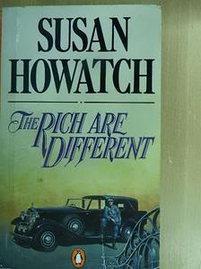 Susan Howatch - The Rich are Different [antikvár]