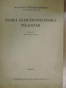 Dr. Billes Ferenc - Fizika-elektrotechnika példatár [antikvár]