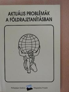 Dr. Antal Zoltán - Aktuális problémák a földrajztanításban [antikvár]
