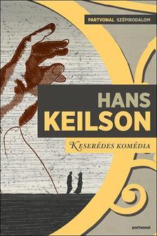 Hans Keilson - Keserédes komédia ***