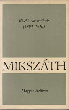 MIKSZÁTH KÁLMÁN - Kisebb elbeszélések [antikvár]