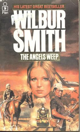 WILBUR SMITH - The Angels Weep [antikvár]