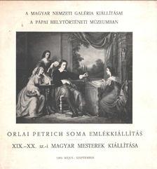 Szíj Béla - Orlai Petrich Soma emlékkiállítás [antikvár]
