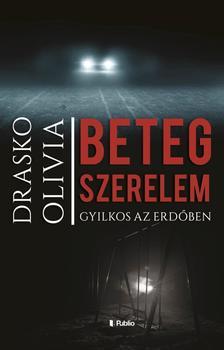 Drasko Olivia - Beteg szerelem