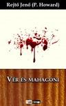 REJTŐ JENŐ - Vér és mahagóni [eKönyv: epub, mobi]