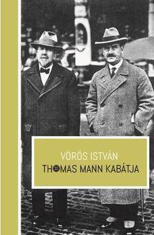 VÖRÖS ISTVÁN - Thomas Mann kabátja [antikvár]