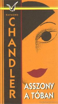 Raymond Chandler - Asszony a tóban [antikvár]