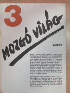 Takács Ferenc - Mozgó Világ 2004. március [antikvár]