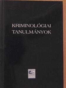 Fehér Lenke - Kriminológiai tanulmányok 41. [antikvár]