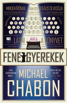 Michael Chabon - Fenegyerekek