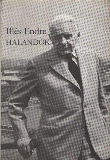 Illés Endre - Halandók II. kötet [antikvár]