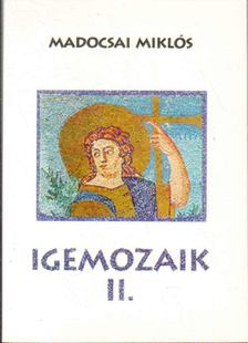 Madocsai Miklós - Igemozaik II. [antikvár]