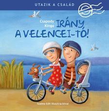 Csapody Kinga - Utazik a család! - Irány a Velencei-tó! - ÜKH 2017